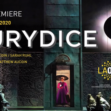 """Eurydice"" is a gratifying grand opera with Danielle de Niese in the title role. NOW through February 23rd."
